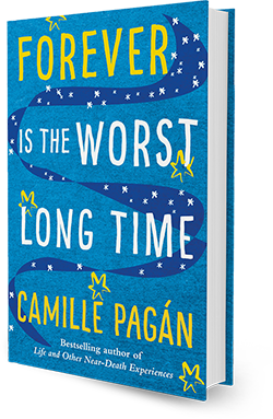 Forever is The Worst Long Time, a novel by Camille Pagán
