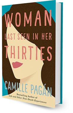 Woman Last Seen in Her Thirties, a novel by Camille Pagán