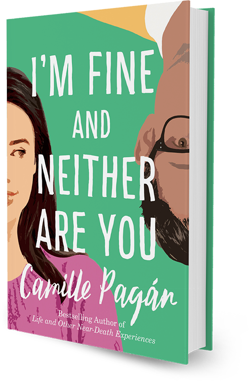 I'm Fine And Neither Are You, a novel by Camille Pagán