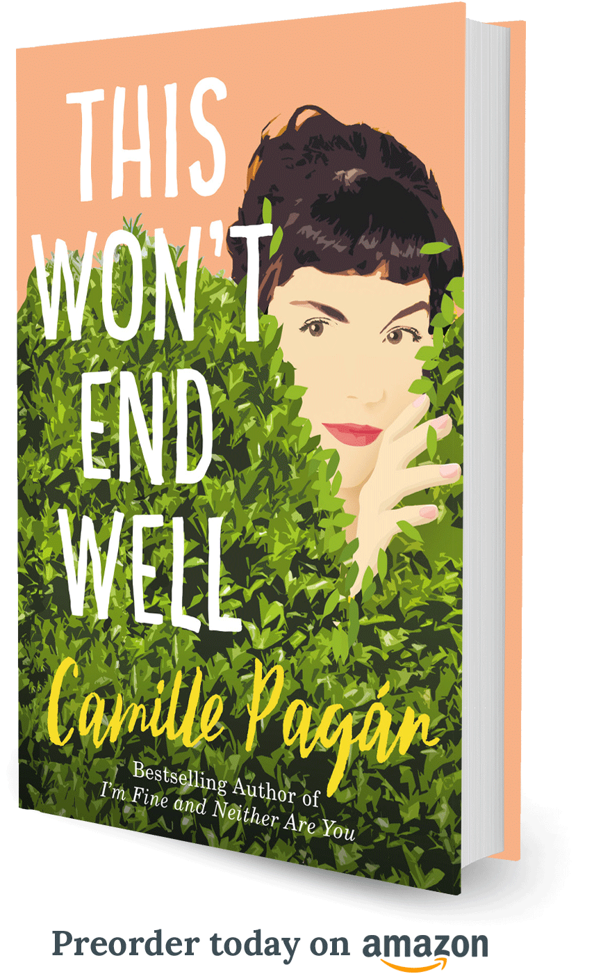 Pre-order This Won't End Well by Camille Pagán on Amazon